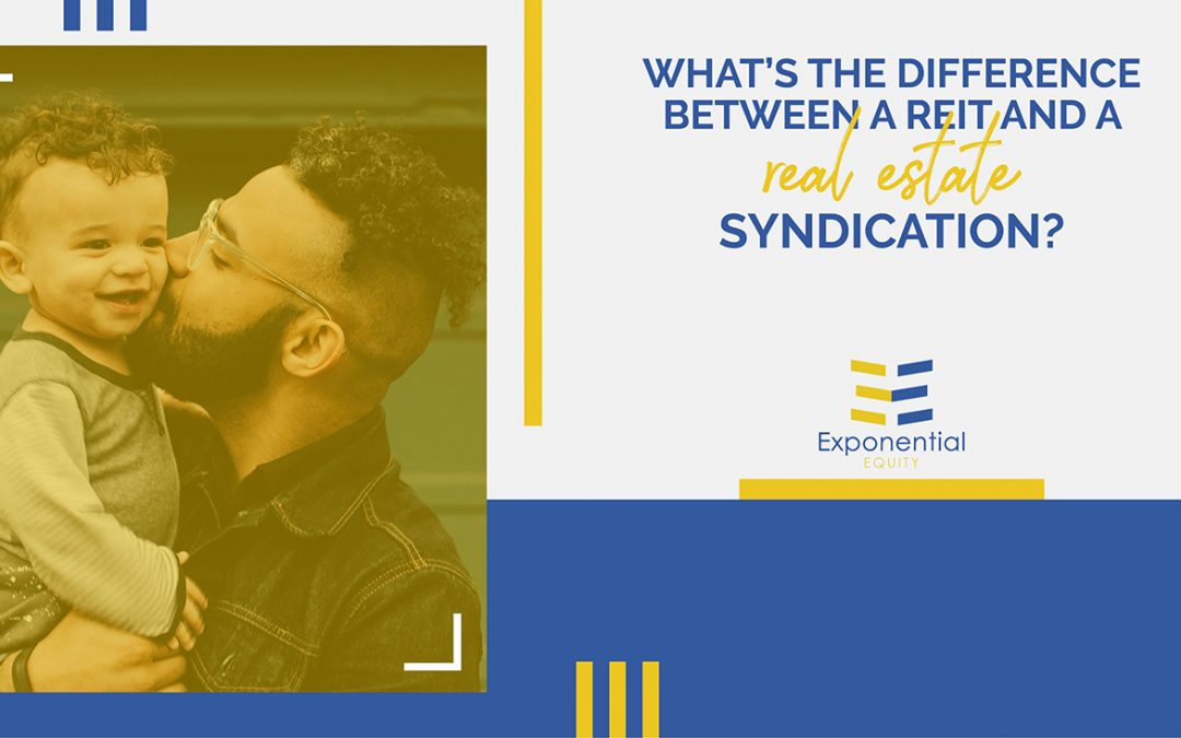What's The Difference Between A REIT And A Real Estate Syndication?