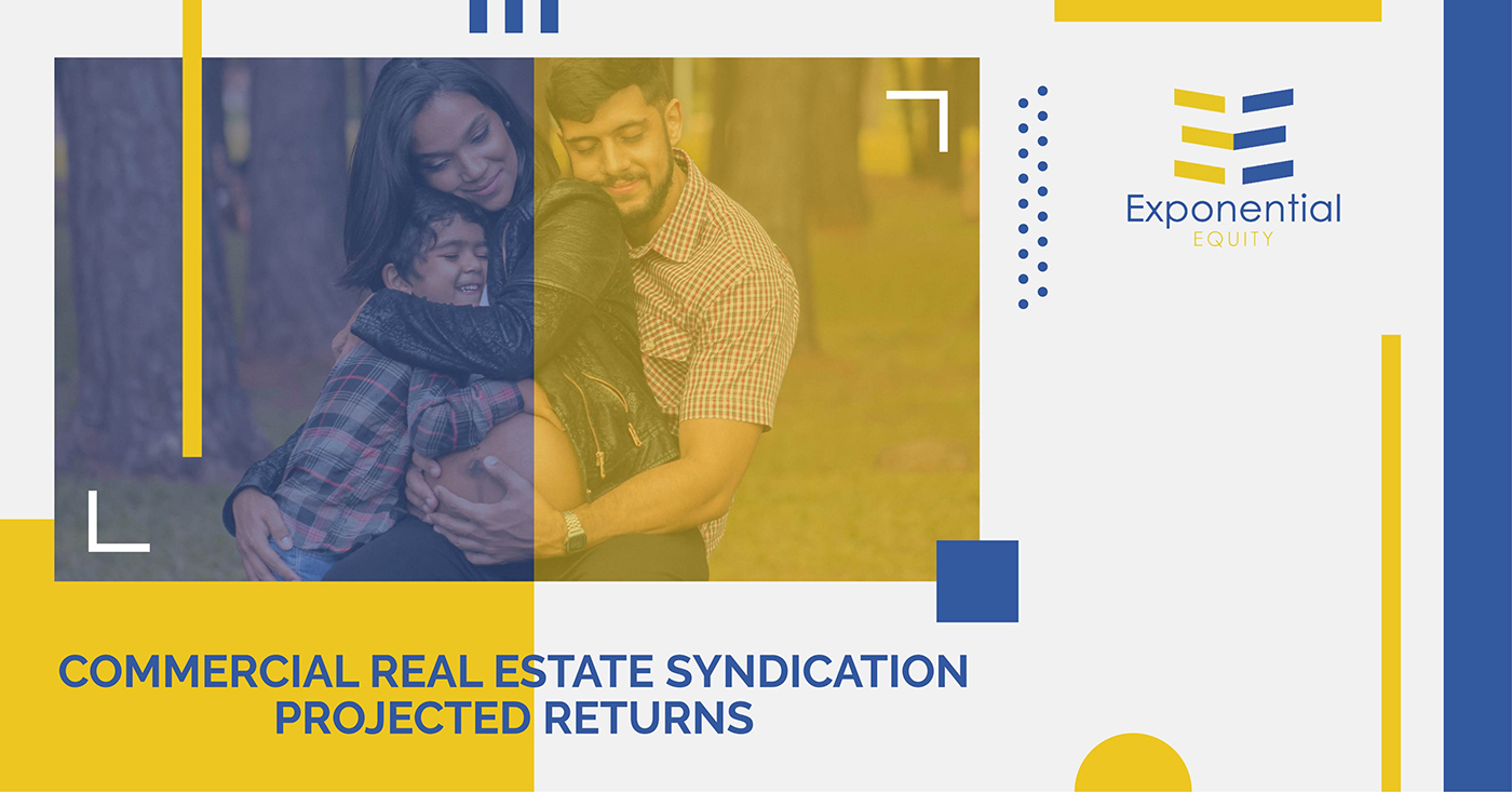 Commercial Real Estate Syndication Projected Returns