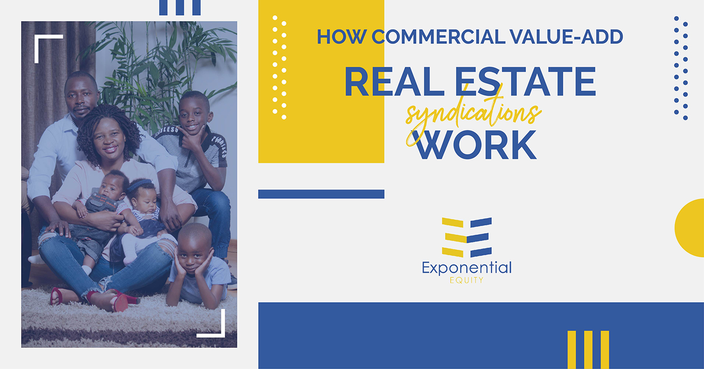 How Commercial Value-Add Real Estate Syndications Work